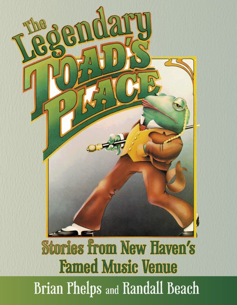 Brian Phelps - Legendary Toads Place (Ppbk)