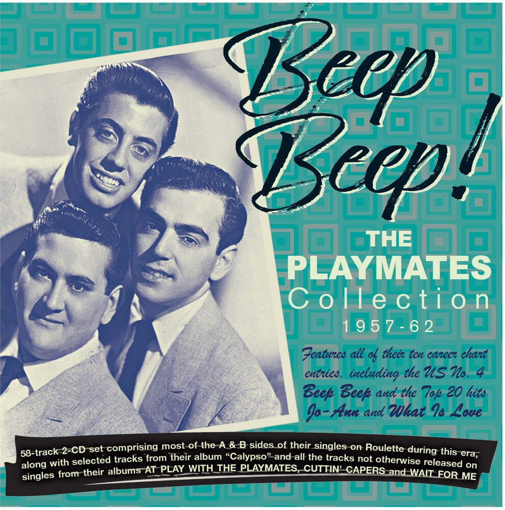 Playmates - Beep Beep! The Playmates Collection 1957-62