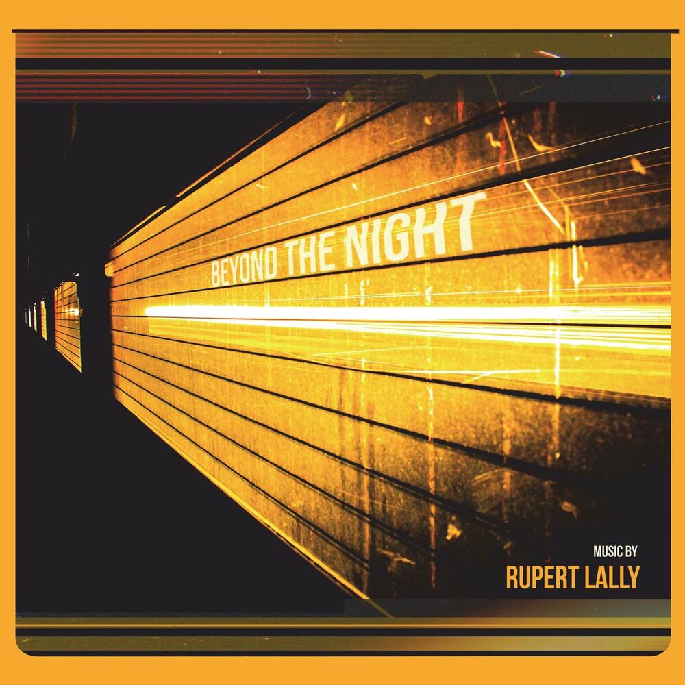 Rupert Lally - Beyond The Night (Uk)