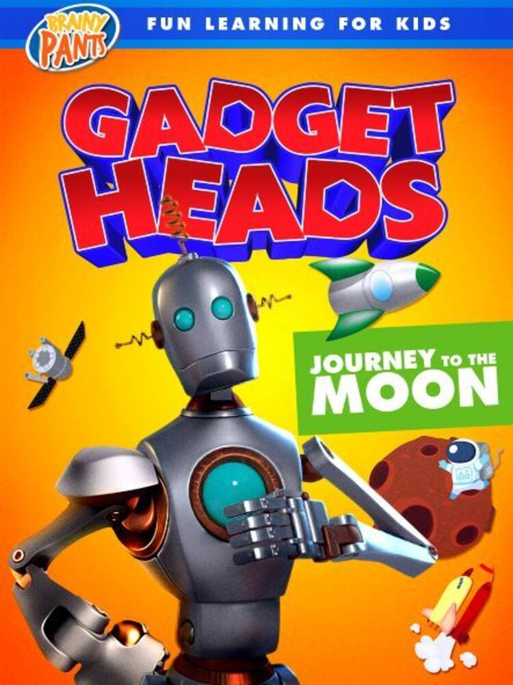 Gadget Heads: Journey to the Moon - Gadget Heads: Journey To The Moon