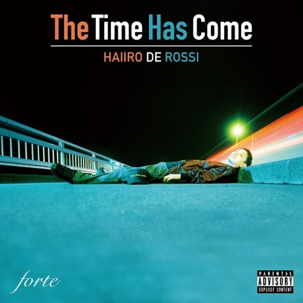 Haiiro De Rossi - Time Has Come