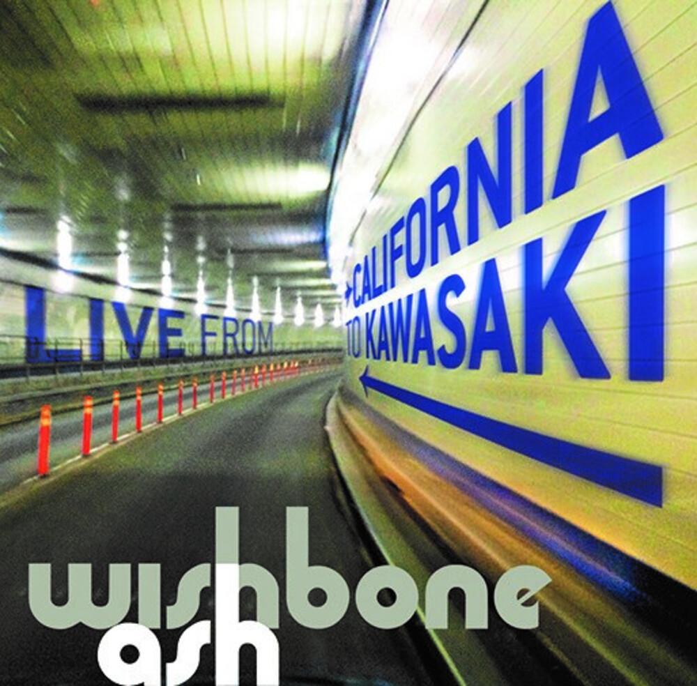 Wishbone Ash - California To Kawasaki: A Roadworks Journey