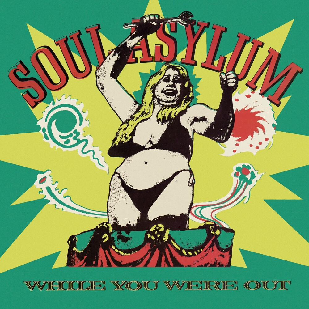 Soul Asylum - While You Were Out / Clam Dip & Other Delights