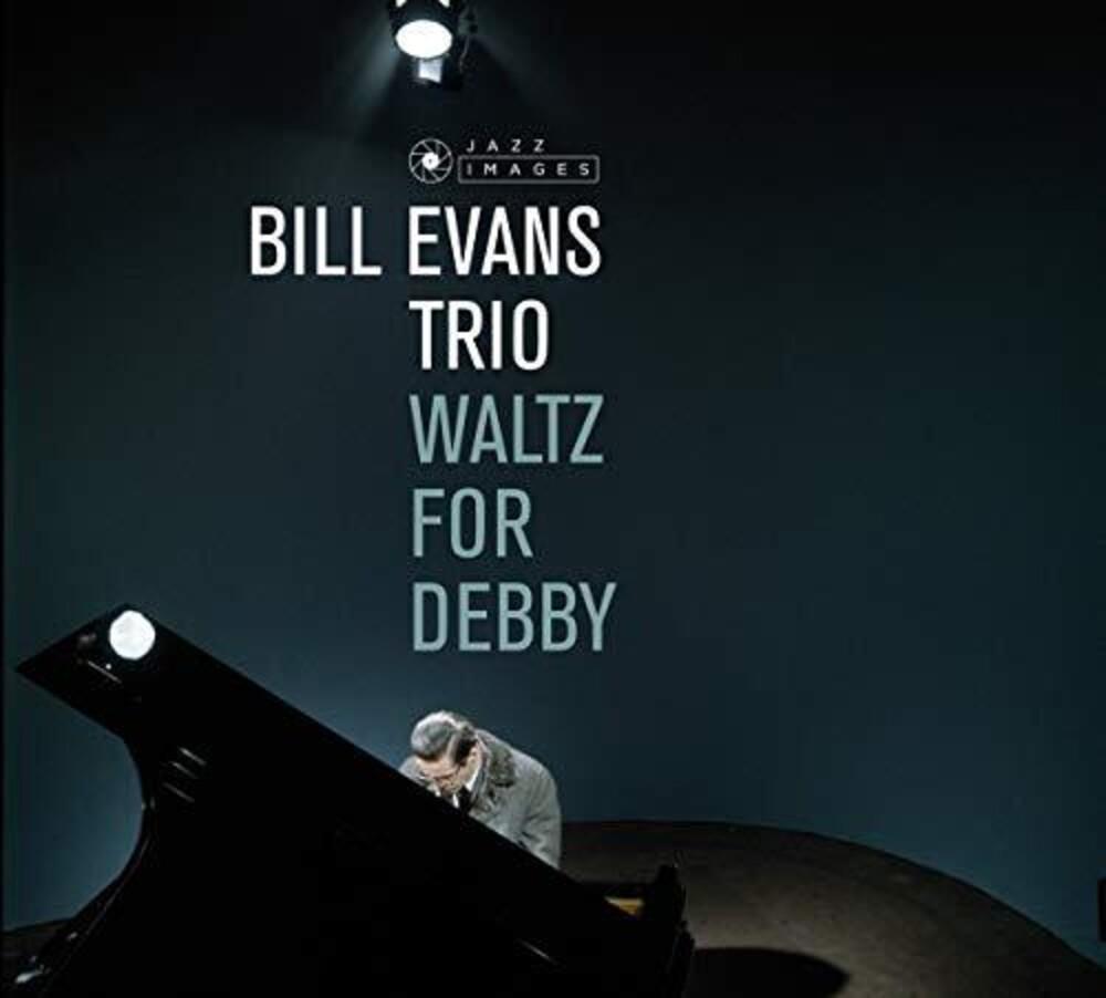 Bill Evans Trio - Waltz For Debby (Bonus Tracks) [Limited Edition] [Remastered] [Digipak]