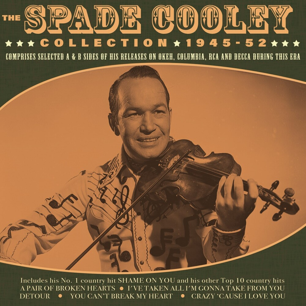 Spade Cooley - Spade Cooley Collection 1945-52