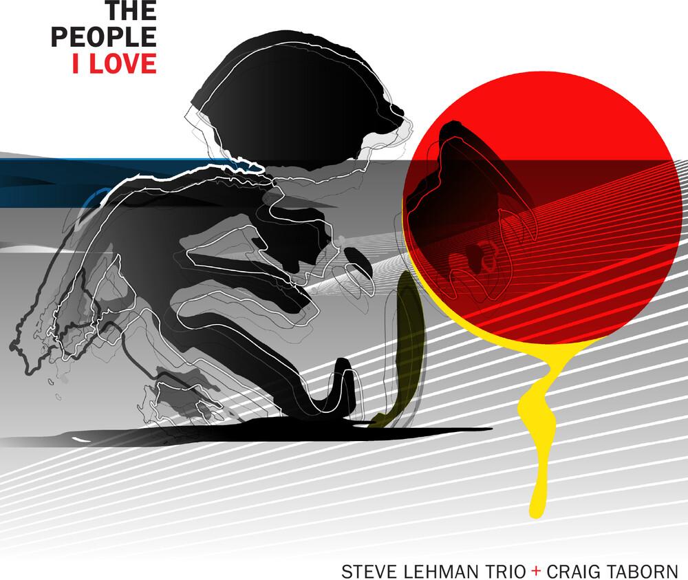 Steve Lehman / Taborn,Craig - People I Love