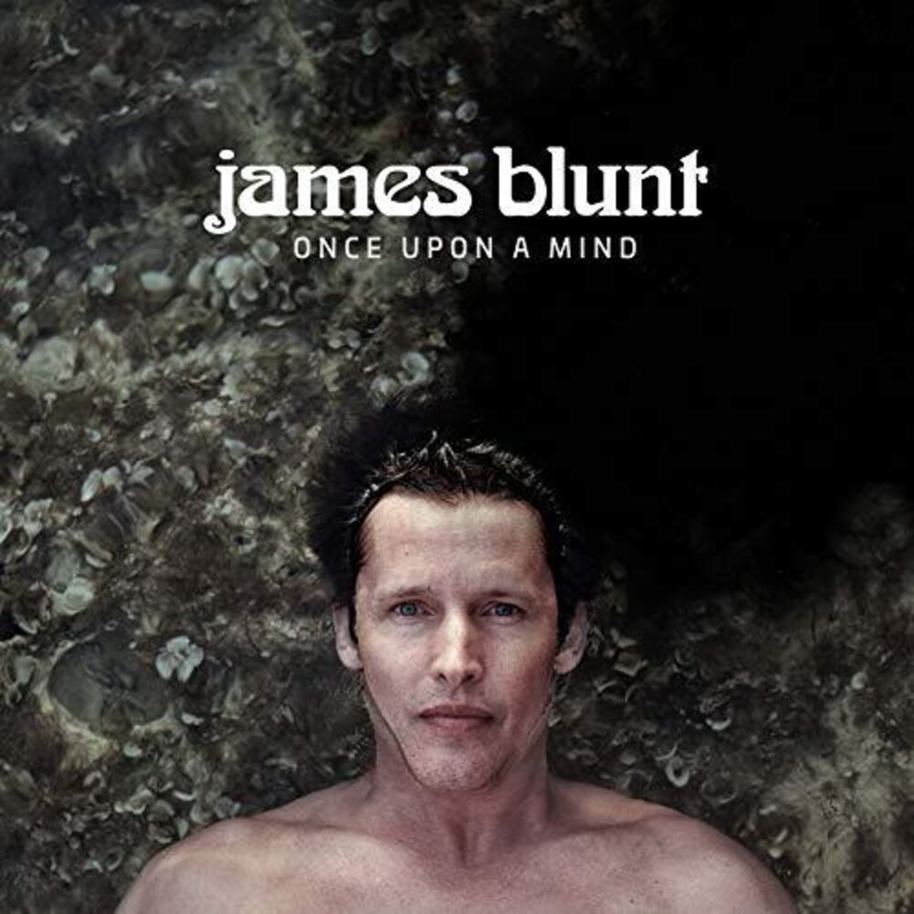 James Blunt - Once Upon A Mind