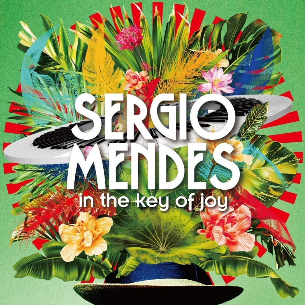 Sergio Mendes - In The Key Of Joy [Deluxe 2CD]