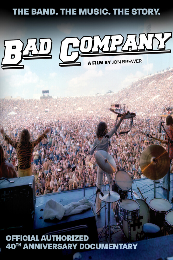 Jon Brewer - Bad Company: Official Authorized 40th Anniversary