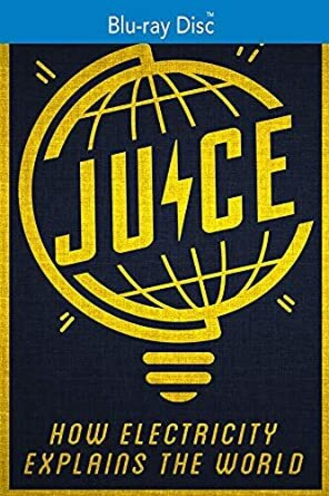 - Juice: How Electricity Explains The World
