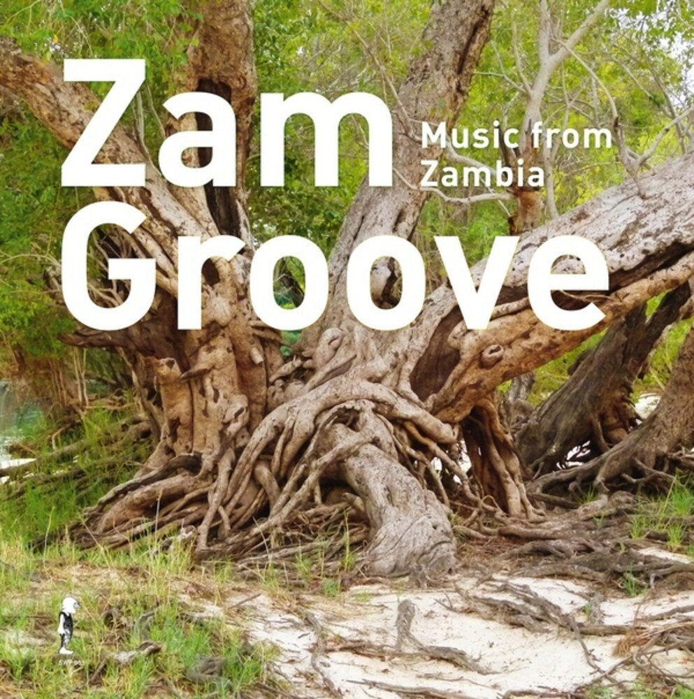 Zam Groove Music From Zambia / Var - Zam Groove: Music From Zambia / Var