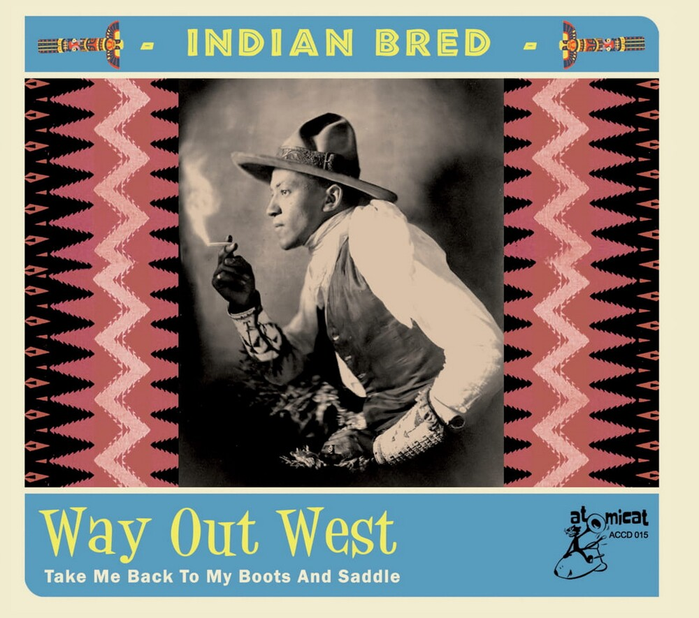 Indian Bred 4 Way Out West / Various - Indian Bred 4: Way Out West / Various
