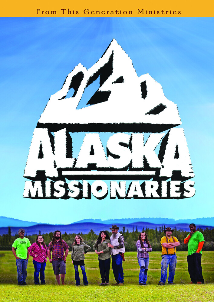 - Alaska Missionaries