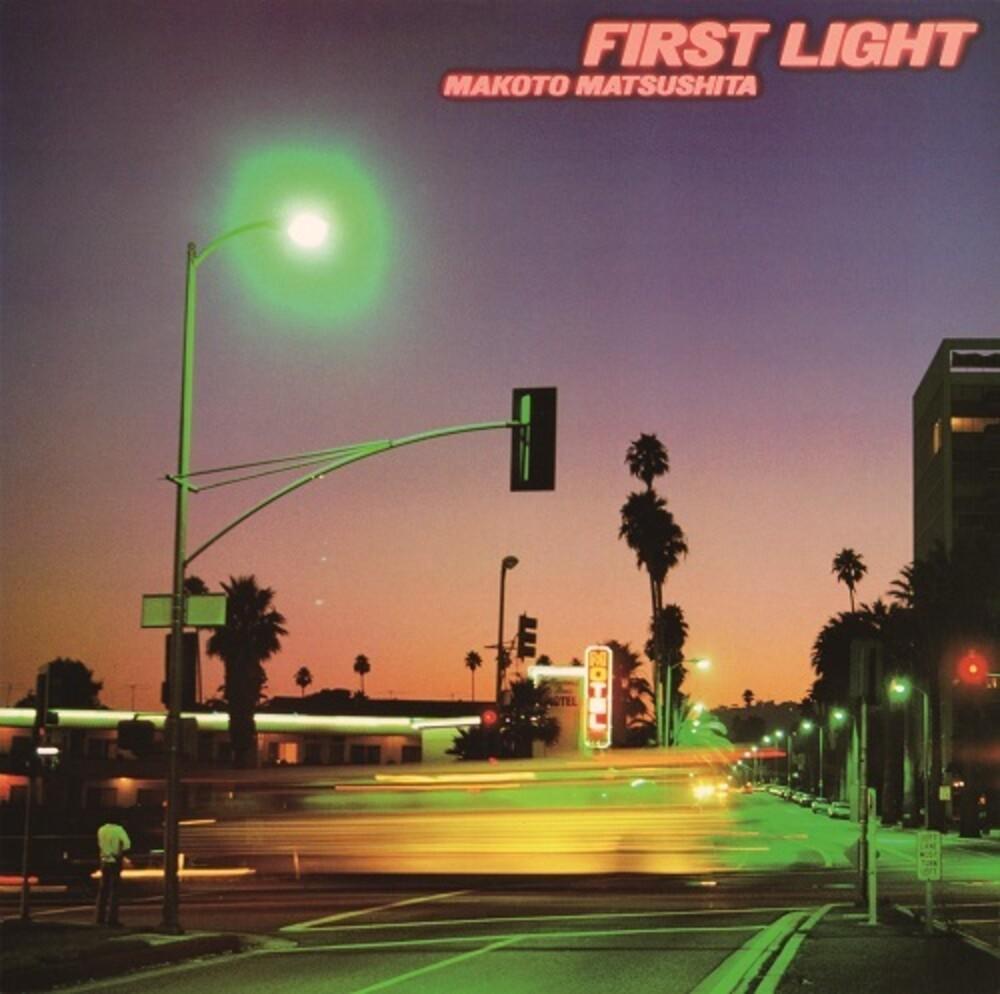 Makoto Matsushita - First Light [Reissue]