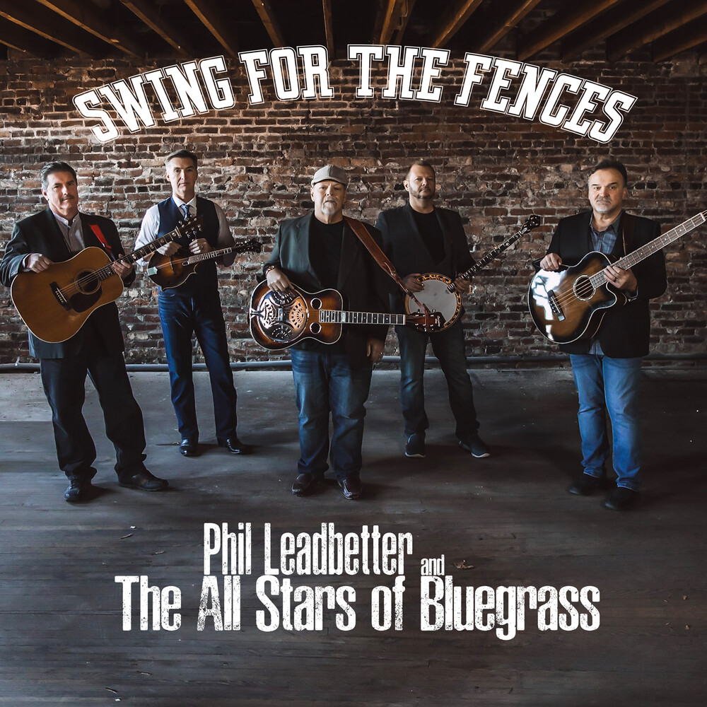 Phil Leadbetter - Swing For The Fences