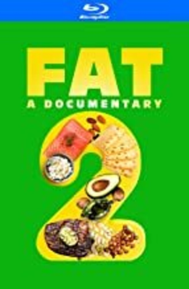 Fat: Documentary 2 - FAT: A Documentary 2