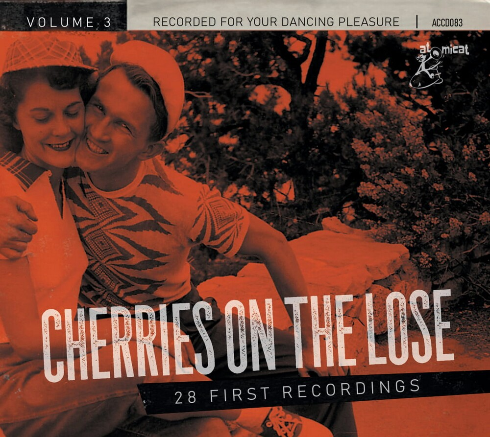 Cherries On The Lose 3 - 28 First Recordings