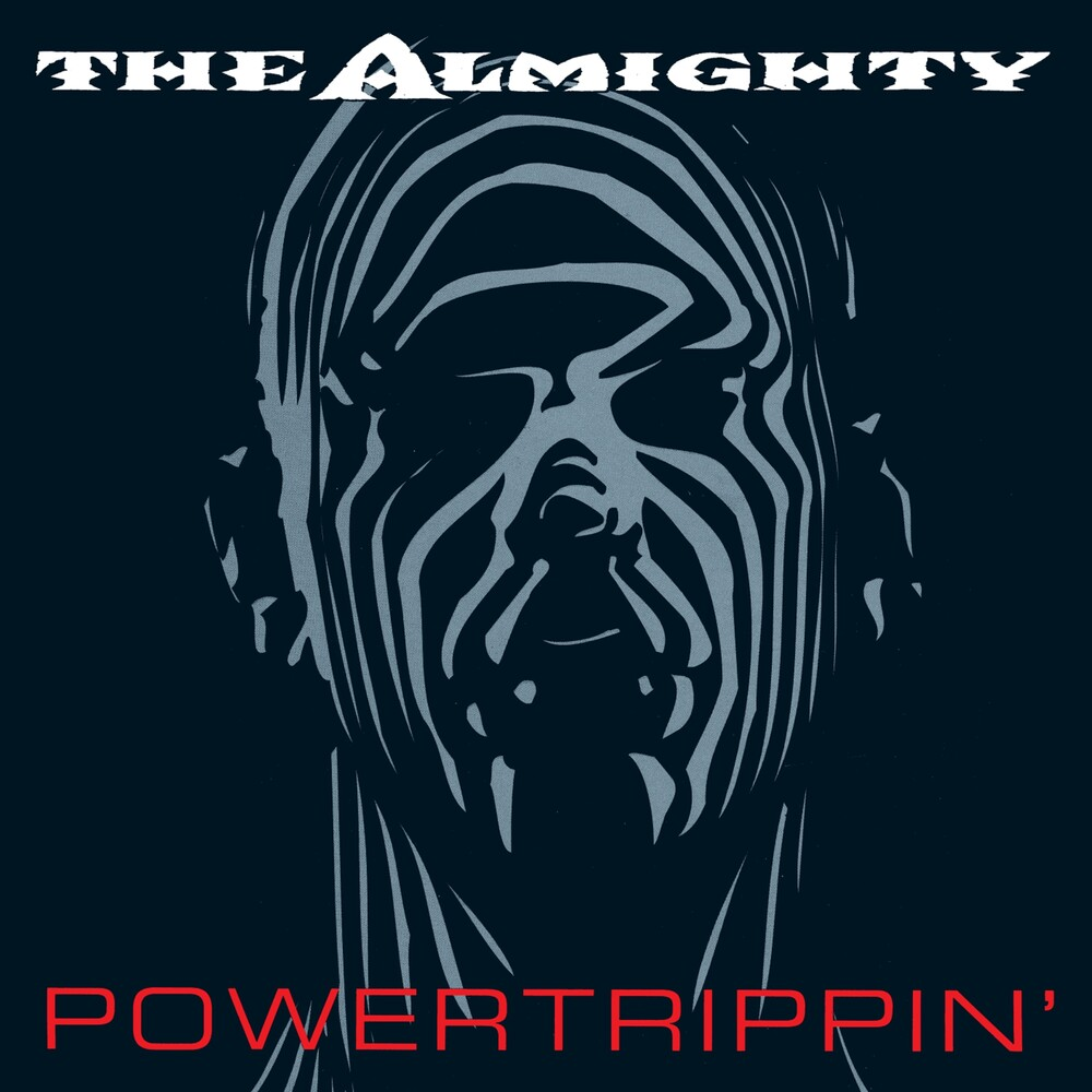 Almighty - Powertrippin': Expanded Edition