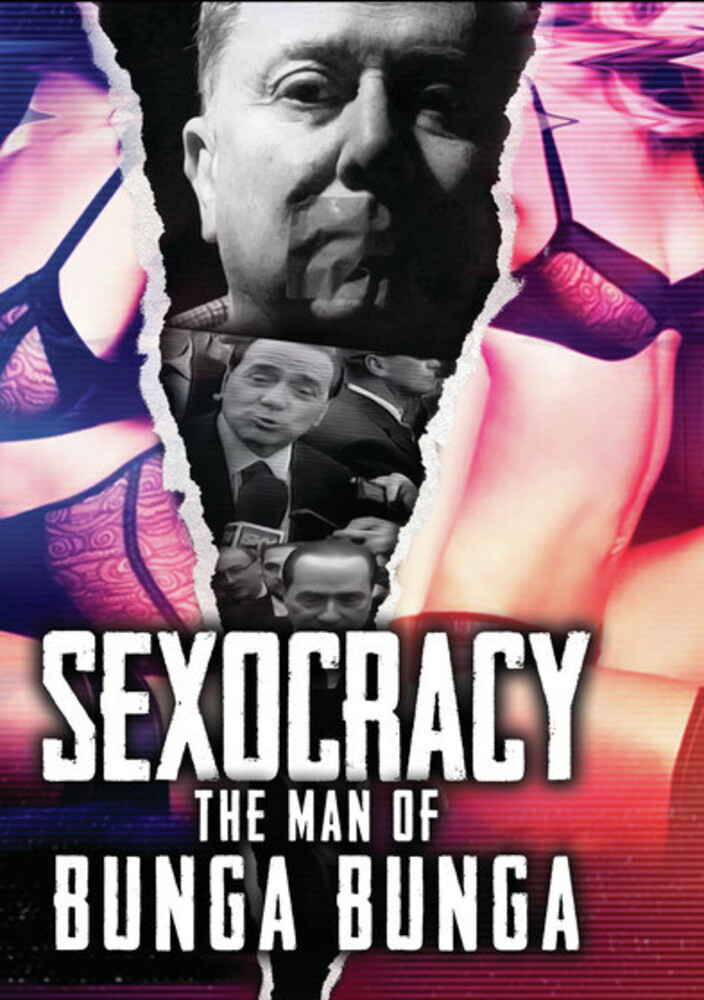 Sexocracy: Man of Bunga Bunga - Sexocracy: Man Of Bunga Bunga / (Mod)