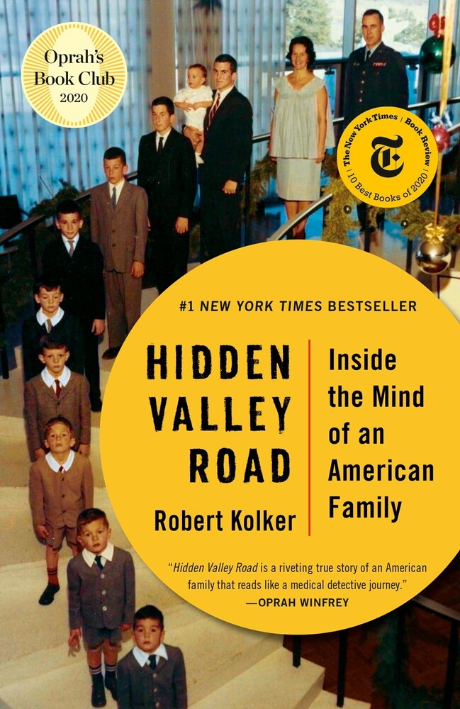 Kolker, Robert - Hidden Valley Road: Inside the Mind of an American Family