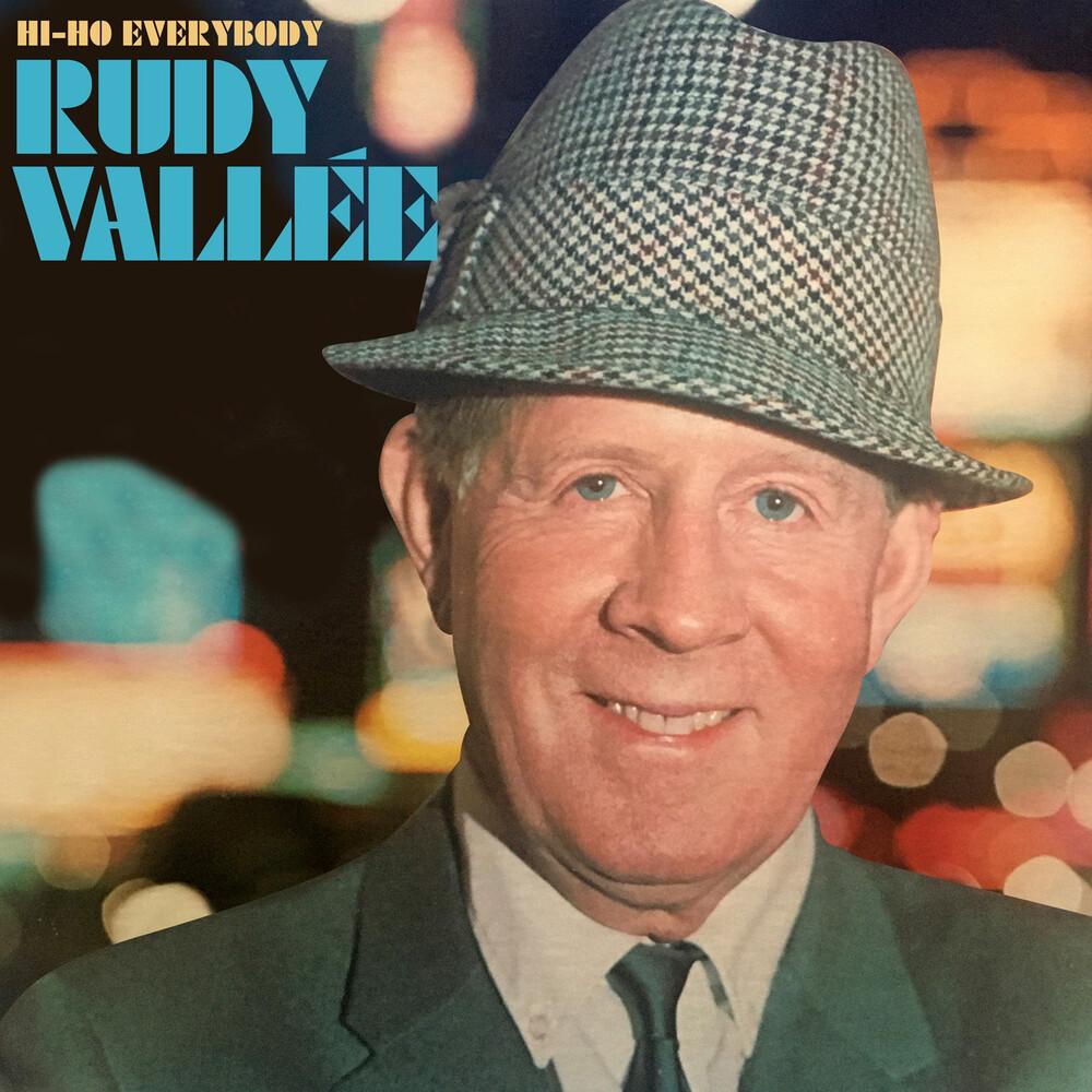 Rudy Vallee - Hi-Ho Everybody (Mod)