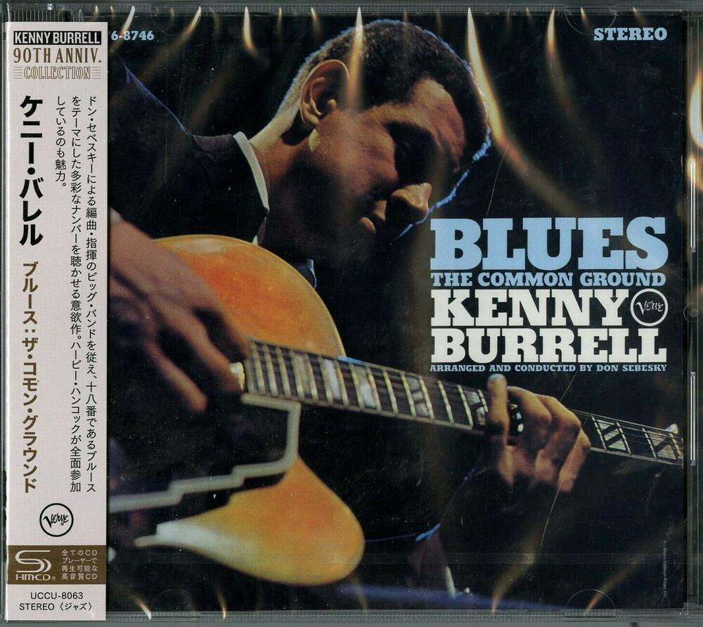 Kenny Burrell - Blues: The Common Ground (Shm) (Jpn)