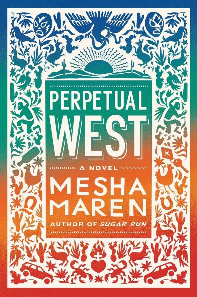 Mesha Maren - Perpetual West (Hcvr)
