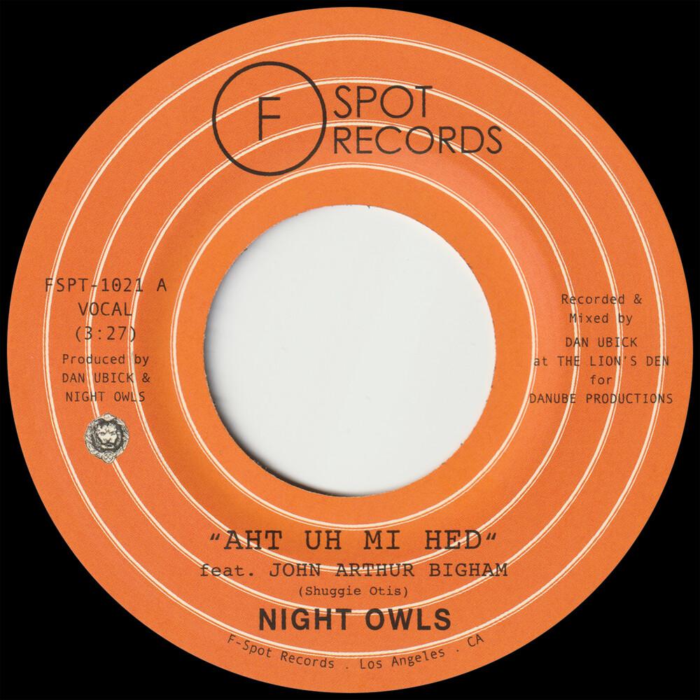 Night Owls - Aht Uh Mi Hed / Put On Train