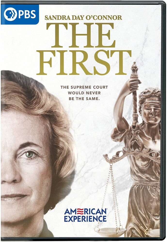 American Experience: Sandra Day O'Connor - First - American Experience: Sandra Day O'connor - First