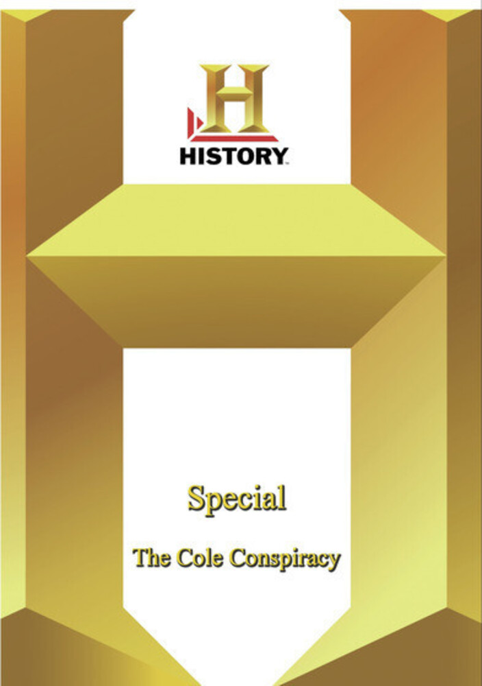 History - Special: Cole Conspiracy - History - Special: Cole Conspiracy / (Mod)