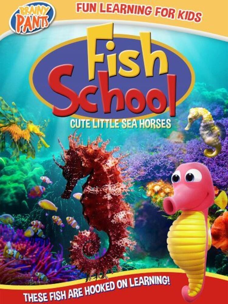 Fish School: Cute Little Sea Horses - Fish School: Cute Little Sea Horses