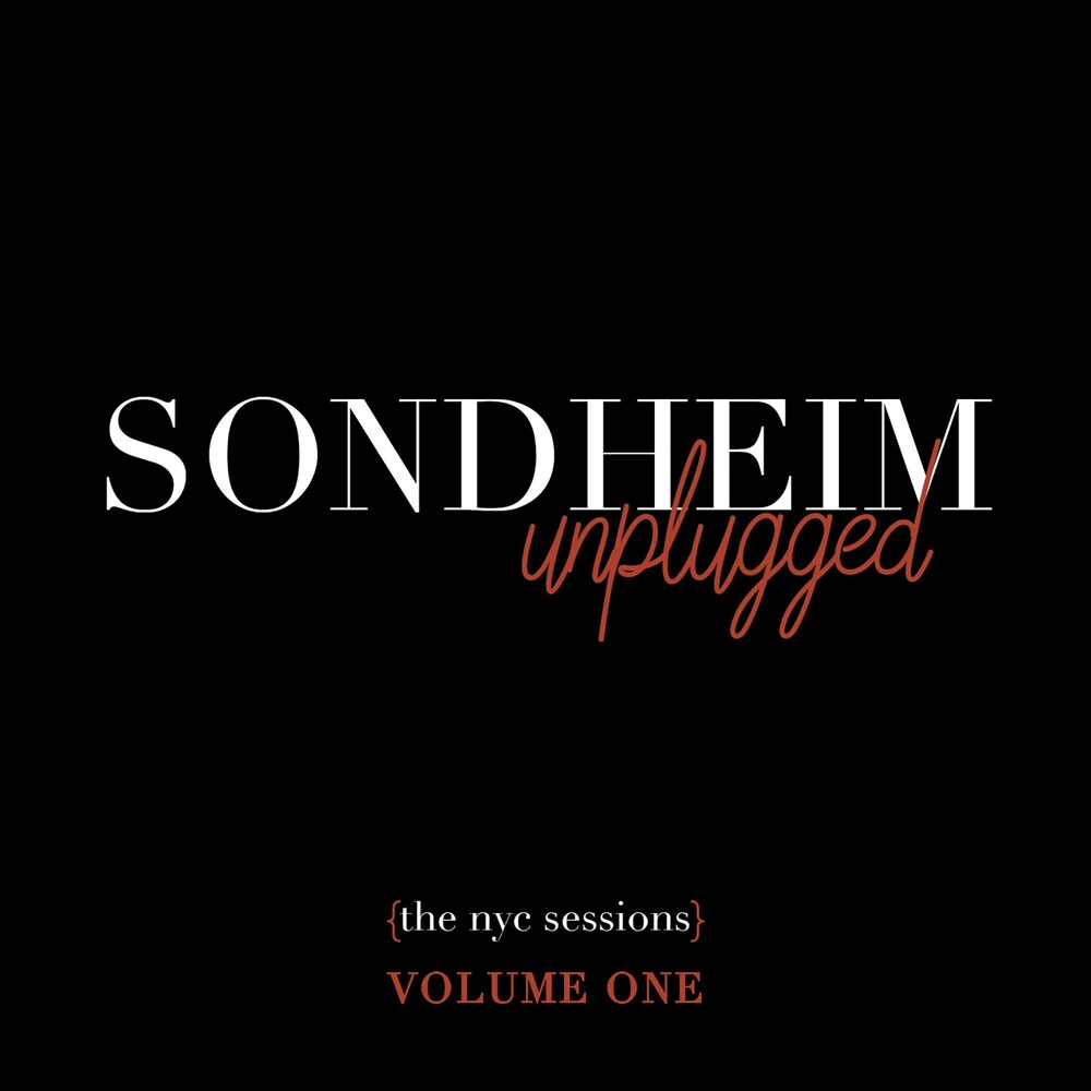 Stephen Sondheim - Sondheim Unplugged (The Nyc Sessions) Volume 1