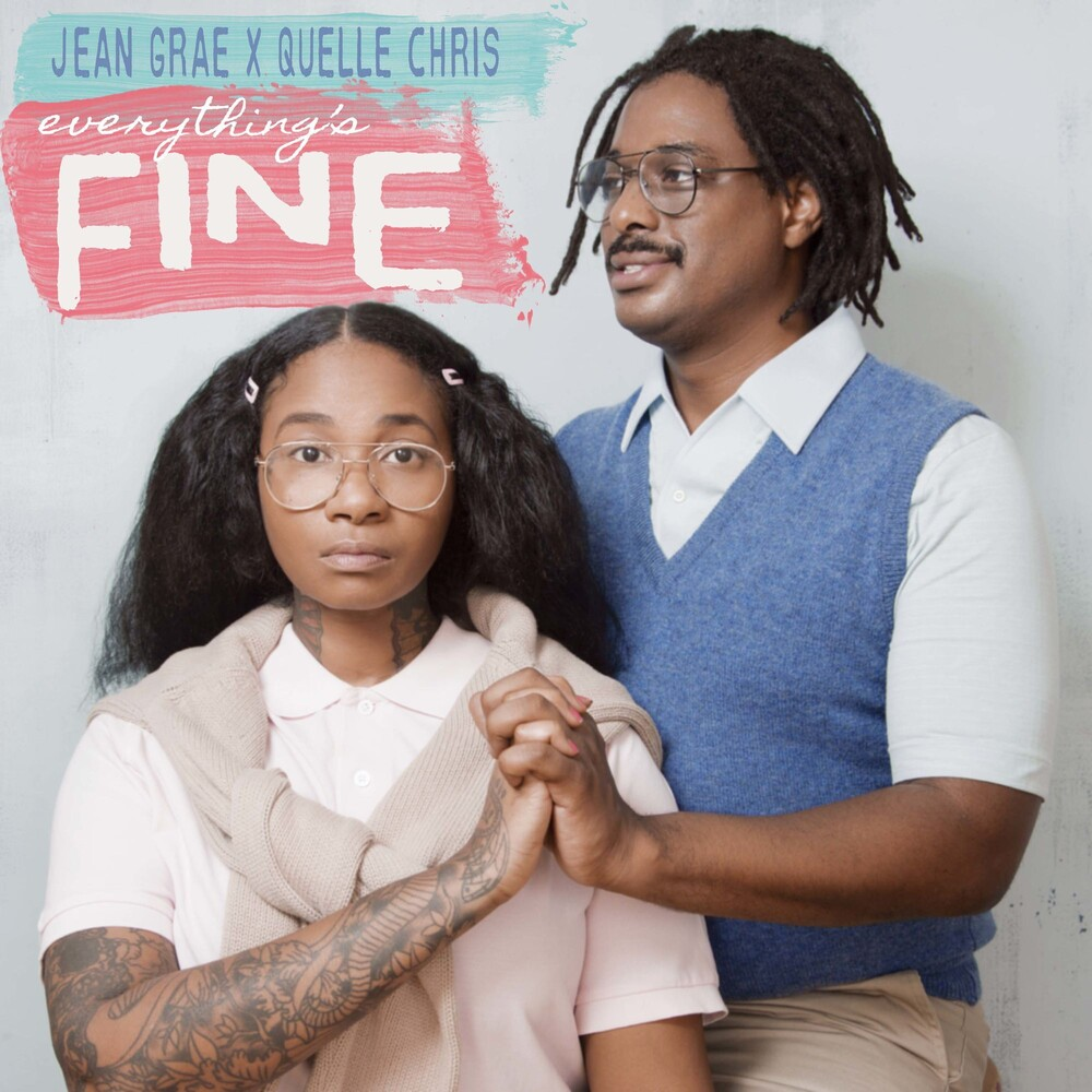 Jean Grae / Quelle Chris - Everything's Fine (Uk)