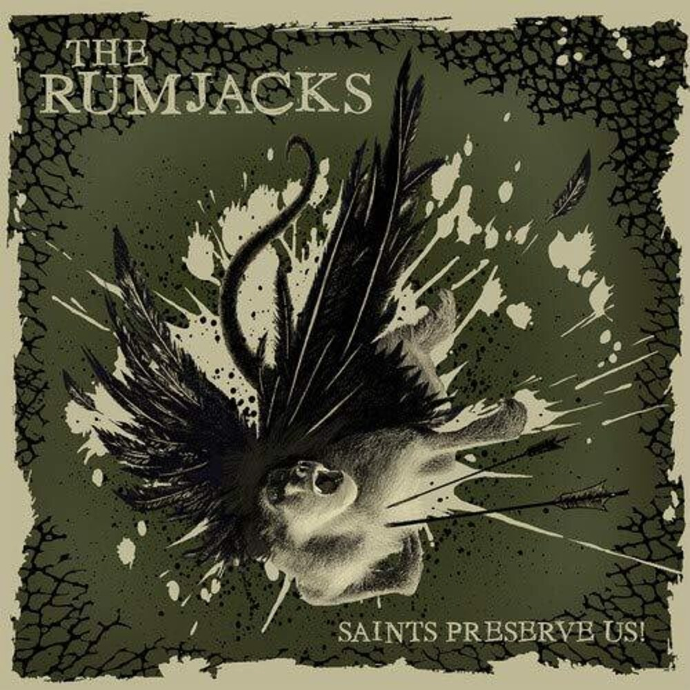 Rumjacks - Saints Preserve Us (Grn) (Dlcd)