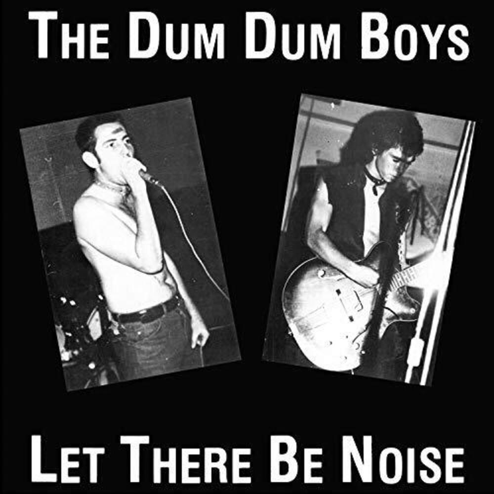 Dum Dum Boys - Let There Be Noise