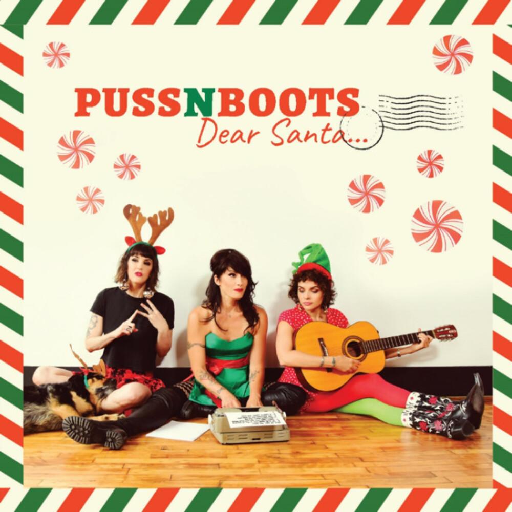 Puss N Boots - Dear Santa… EP