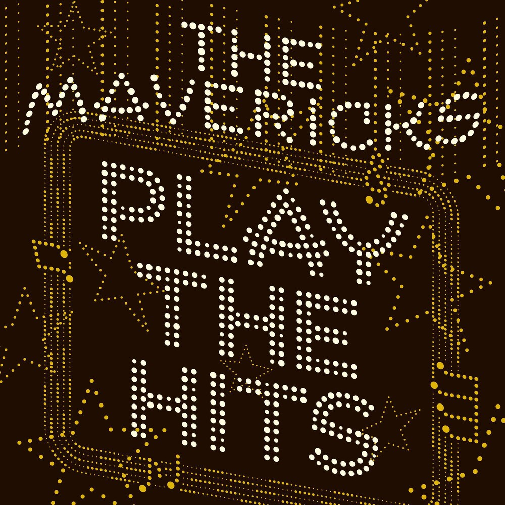The Mavericks - Play The Hits [Indie Exclusive Limited Edition Translucent Gold LP]