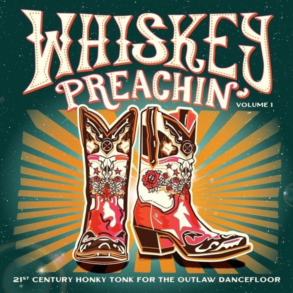 Whiskey Preachin Volume 1 / Various - Whiskey Preachin Volume 1 / Various