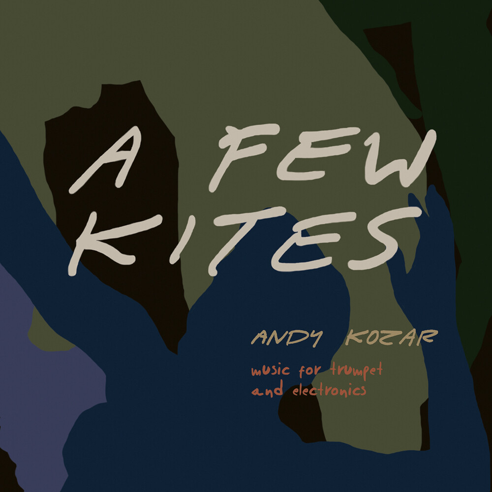 Andy Kozar - Few Kites