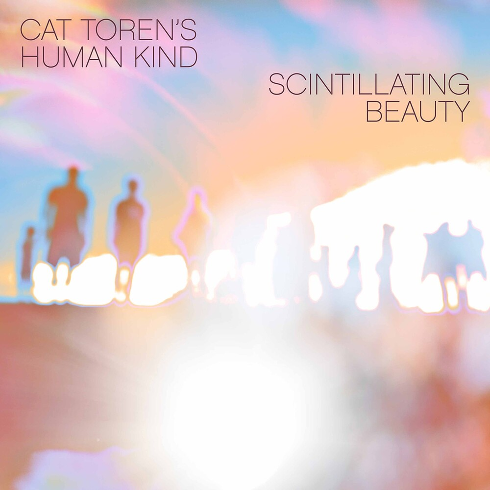 Toren / Cat Torens Human Kind - Scintillating Beauty