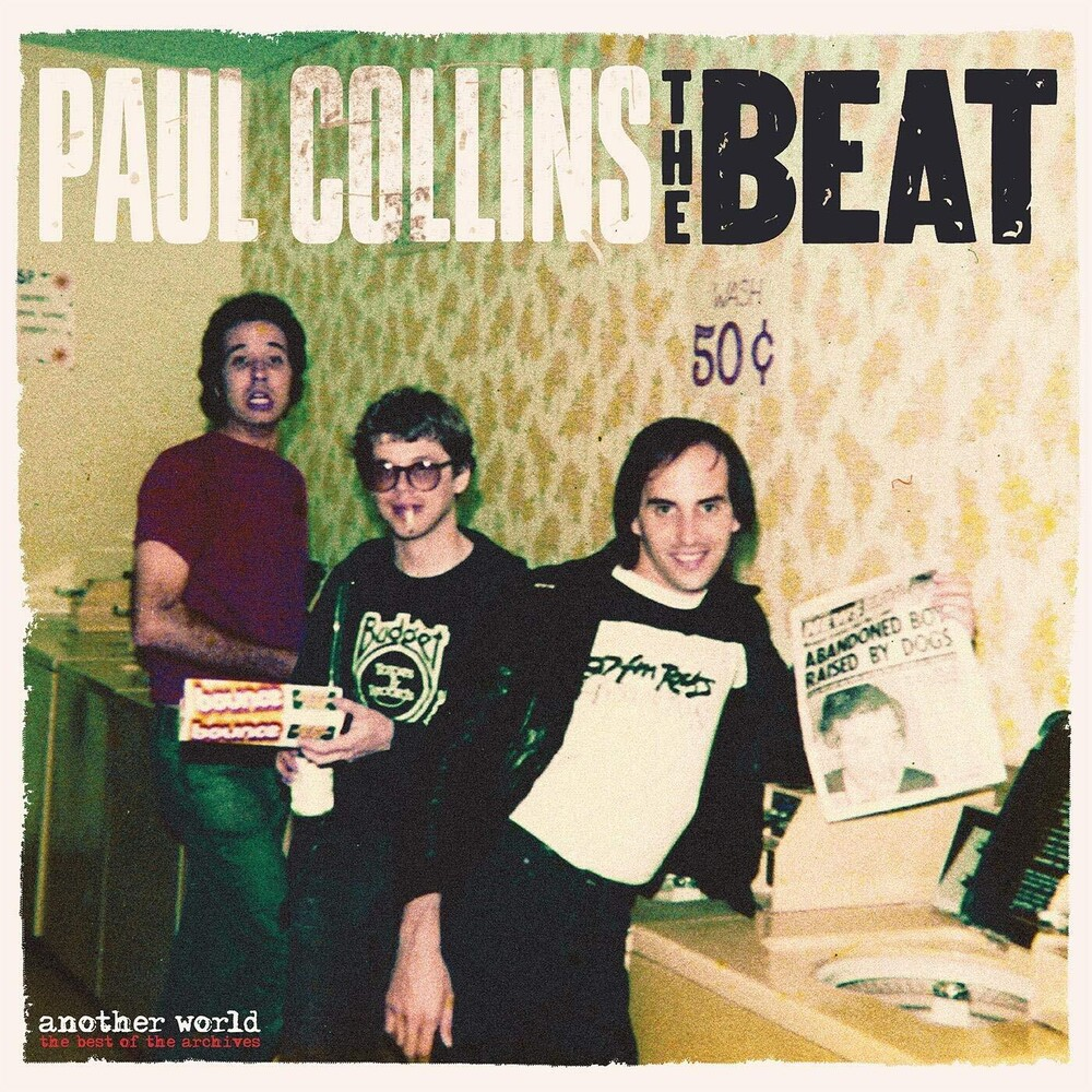 Paul Collins Beat - Another World - The Best Of The Archives [With Booklet]