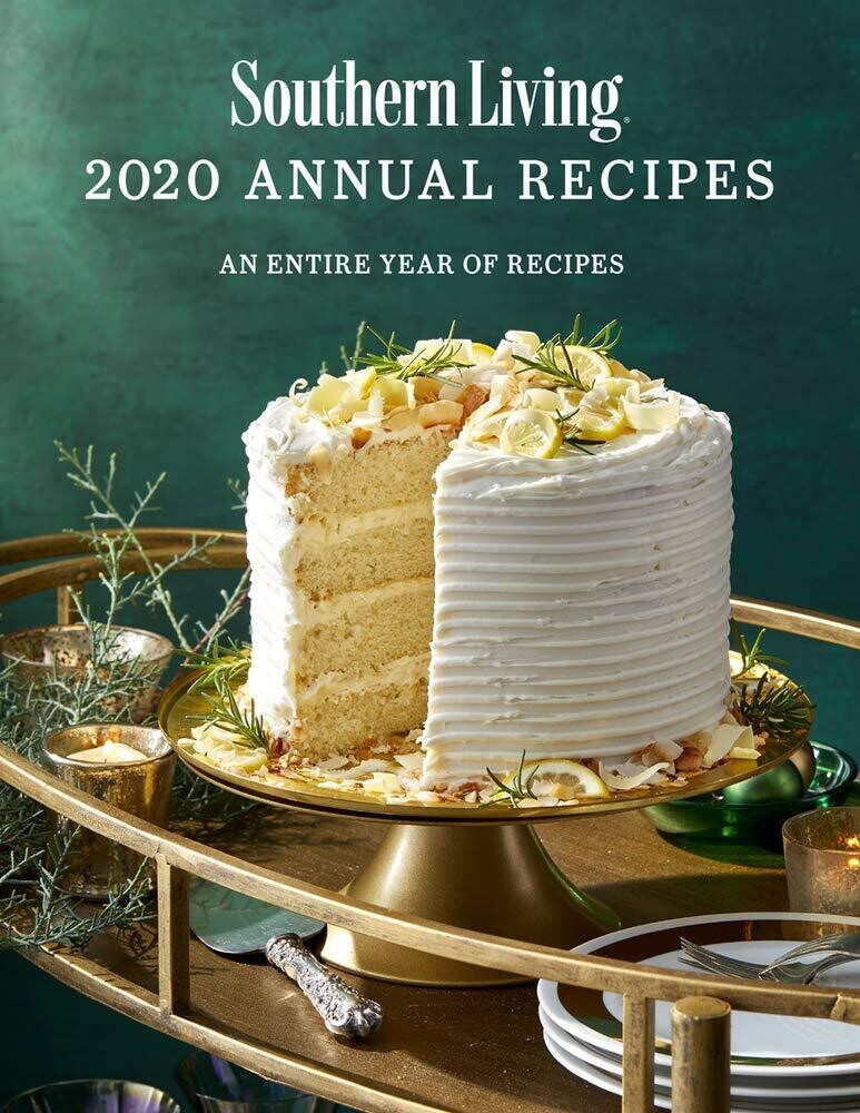 - Southern Living 2020 Annual Recipes: An Entire Year of Recipes