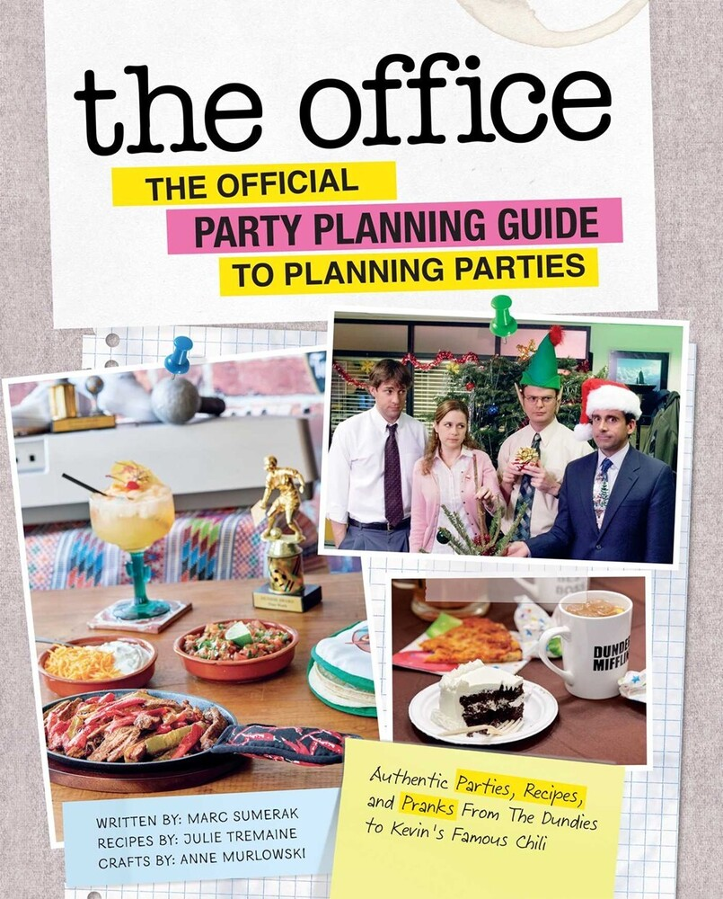 - The Office: The Official Party Planning Guide to Planning Parties: Authentic Parties, Recipes, and Pranks from The Dundies to Ke
