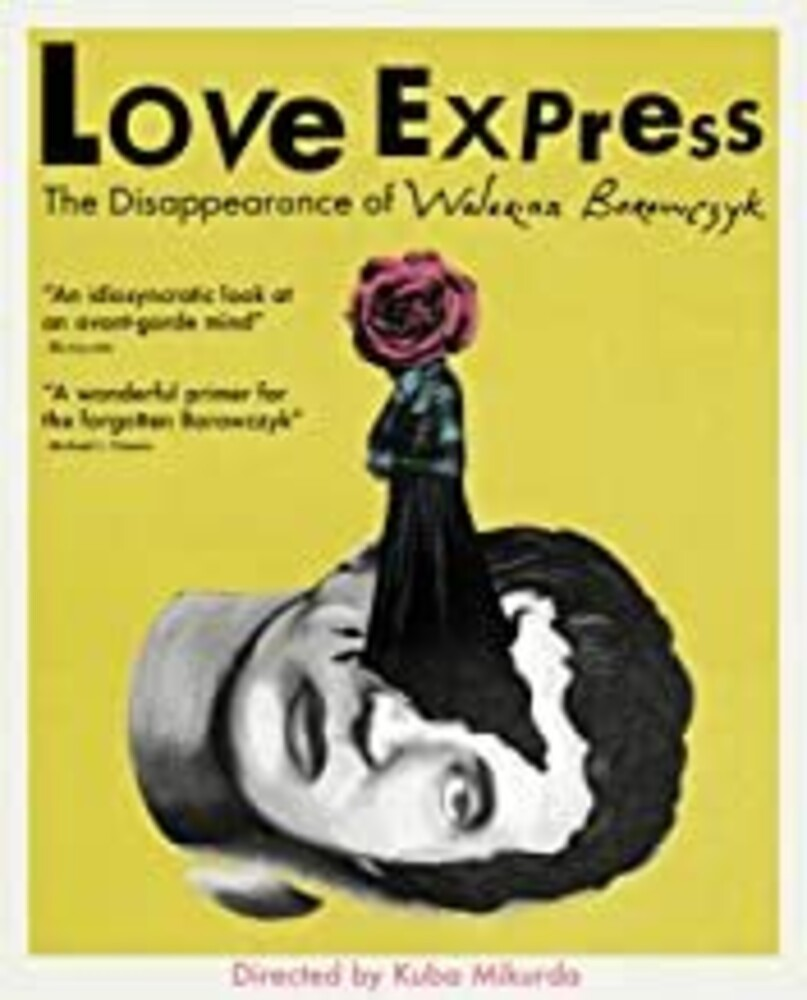 Love Express: Disappearance of Walerian Borowczy - Love Express: The Disappearance of Walerian Borowczyk