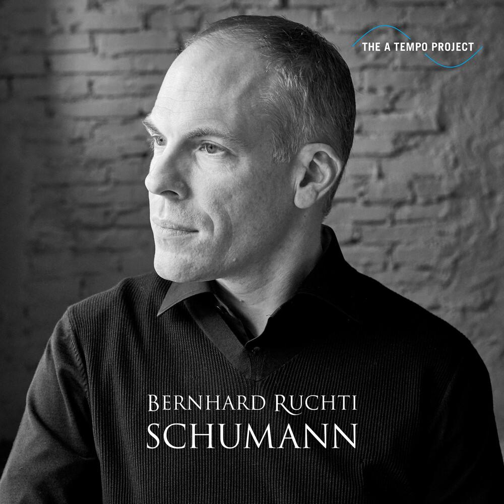 Bernhard Ruchti - Schumann A Tempo