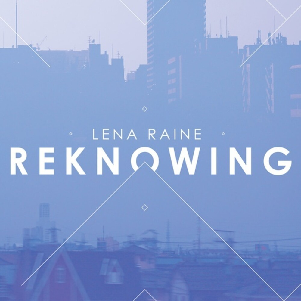 Lena Raine - Reknowing