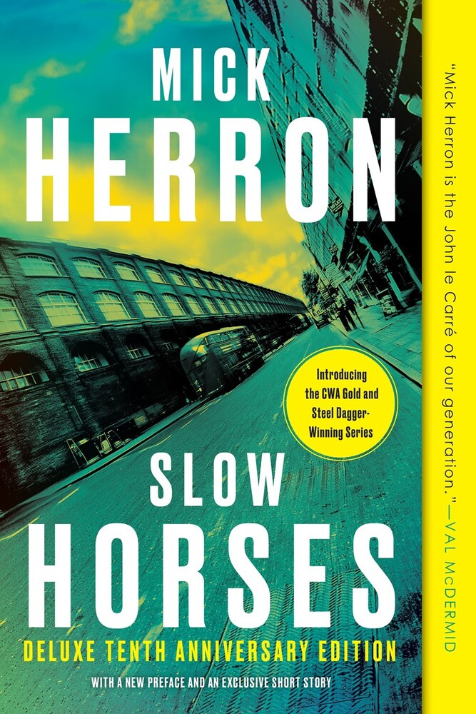Herron, Mick - Slow Horses: A Slough House Novel: Deluxe Edition, Anniversary Edition