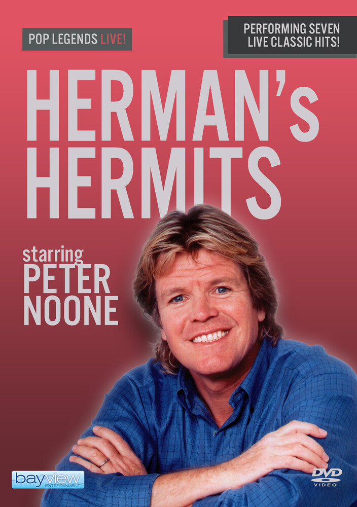 Herman's Hermits - Pop Legends Live!: Herman's Hermits Starring Peter Noone