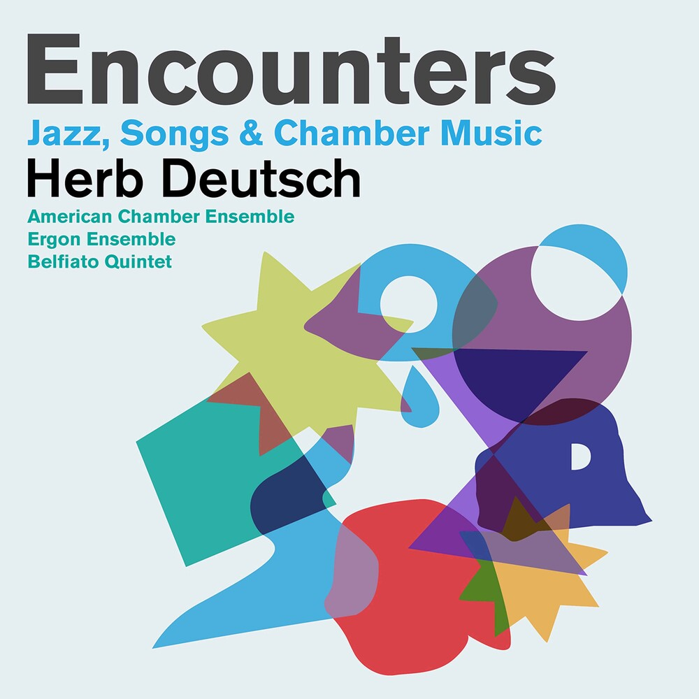 Deutsch / Belfiato Quintet / Ergon Ensemble - Encounters