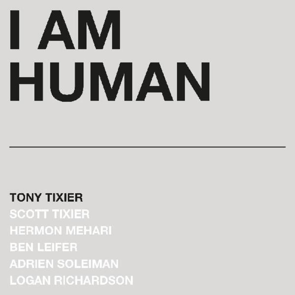 Tony Tixier - I Am Human (Slv)